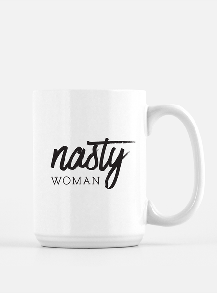 Trendy Coffee Mug - Nasty Woman