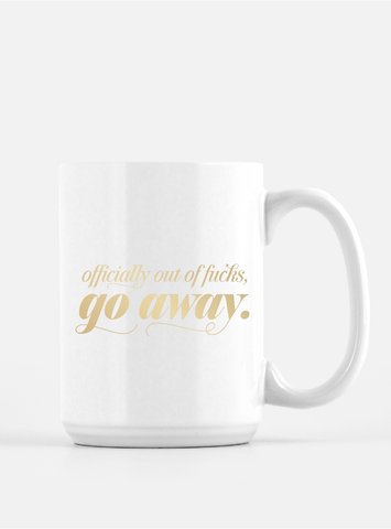Funny Foil Coffee Mug - Out of Fucks
