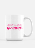 Funny Coffee Mug - Out of Fucks