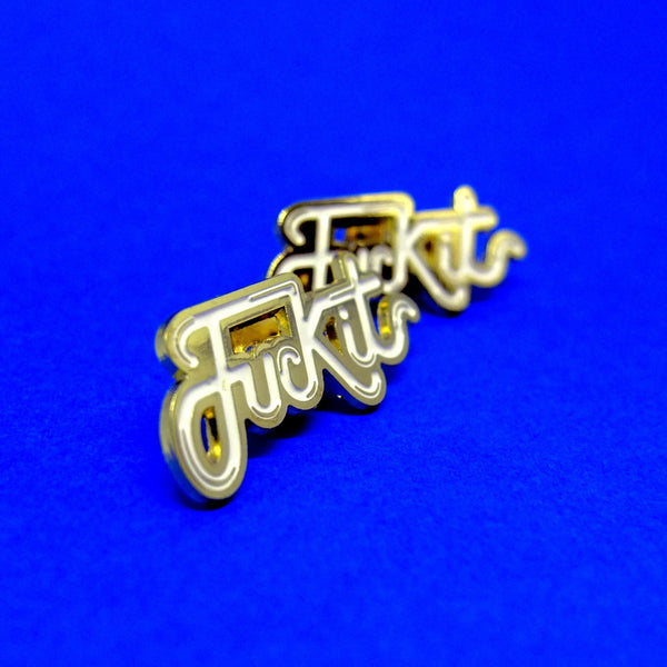 Fuck It Gold and White Enamel Pin