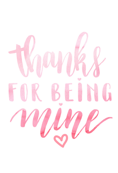 thanks for being mine watercolor calligraphy valentines day card