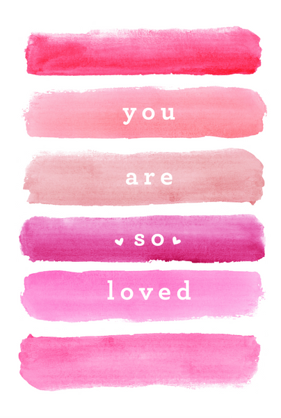 watercolor swash you are so loved valentines day card
