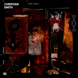 Christian Smith – Your Lovin' [DC233]