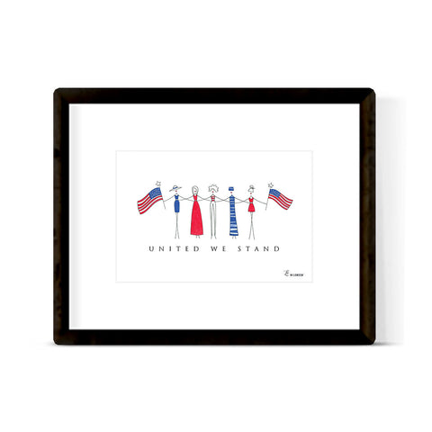 """UNITED WE STAND"" ART PRINT"