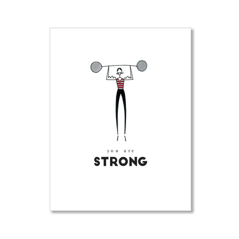 """STRONG"" ENCOURAGEMENT CARD"