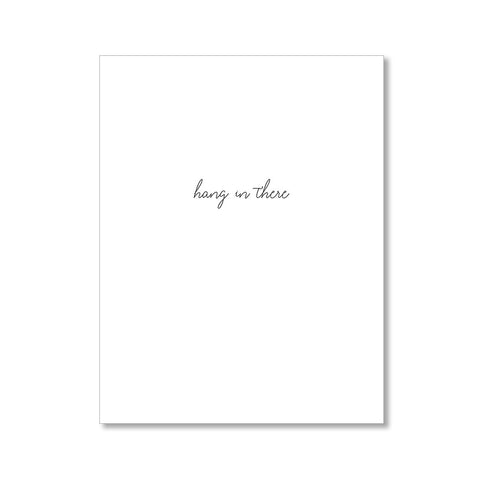 """HANG IN THERE: MISSES"" CARE CARD"
