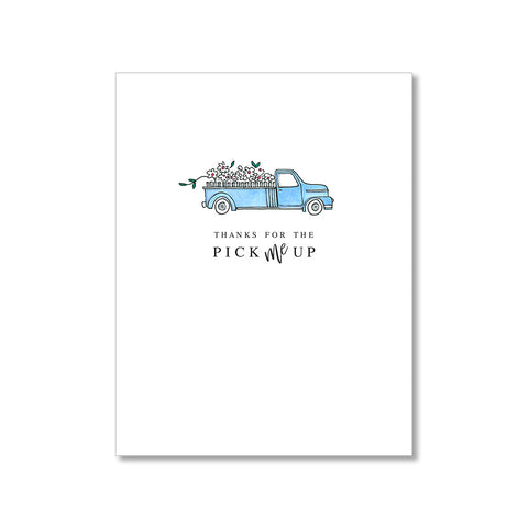 """PICK ME UP"" THANK YOU CARD"