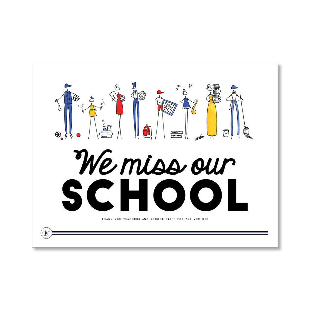 "Pre-Order ""WE MISS OUR SCHOOL"" Yard Sign"