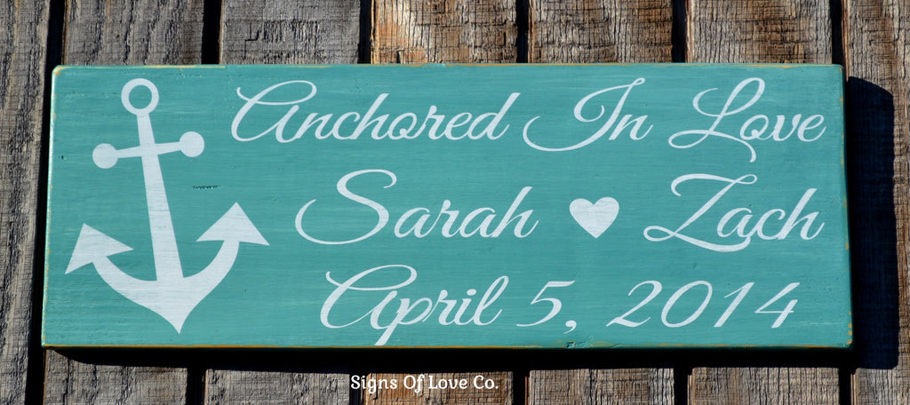 Anchored In Love Beach Wedding Sign Personalized Beach Wedding Gift Destination Weddings Ideas