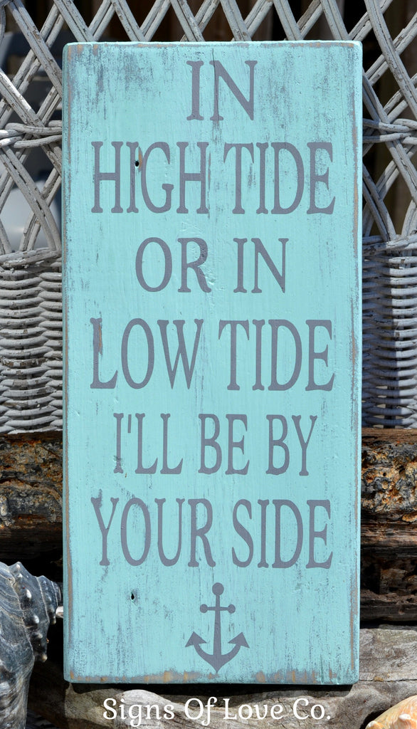 In High Tide Or Low Tide By Your Side Sign Mint Green Seafoam Gray Carova