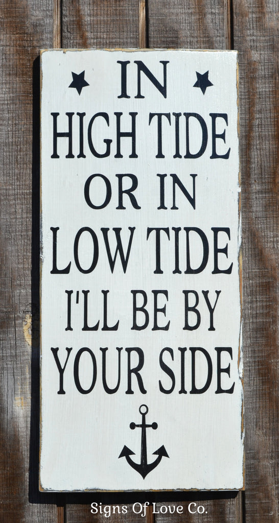 In High Tide Or Low Tide Beach Wedding Sign, Anchor Decor, Personalized Nautical Nursery Wall Art Beach Decor
