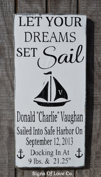 Let Your Dreams Set Sail Nautical Nursery Birth Announcement Sign - Personalized Baby Gift - Nautical Nursery Decor - Sailing Boat Ocean Beach Theme