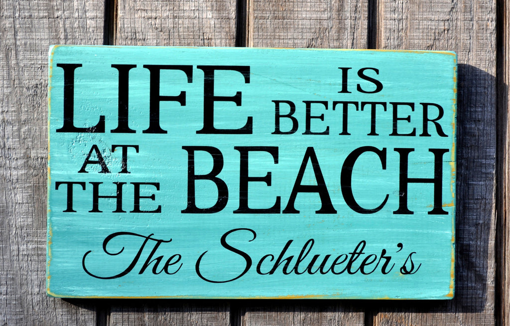 Life Is Better At The Beach Sign Cottage - Personalized Family Last Name Sign - Beach House Decor - Rustic Home Wood Plaques