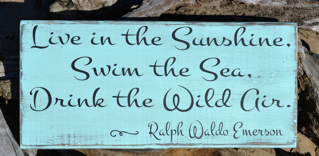 Beach Decor - Emerson Quote - Live In The Sunshine - The Sign Shoppe - 1