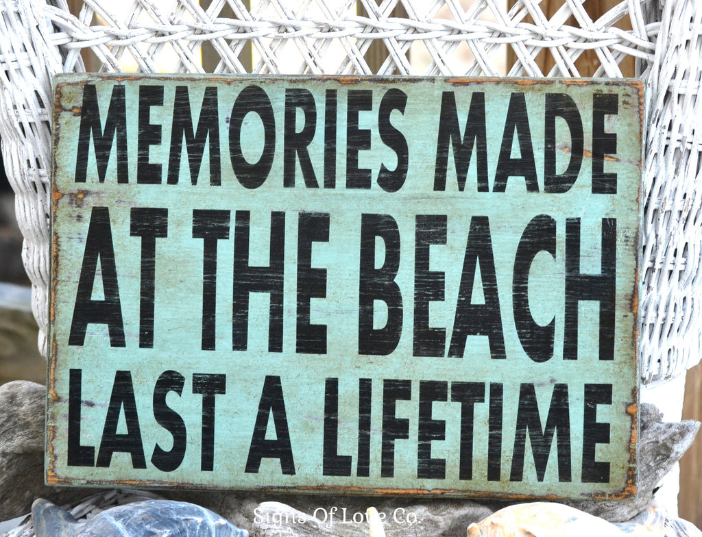 Beach Decor Sign Memories Made At The Beach Last A Lifetime Quote Nautical Decor Painted Wood Plaque