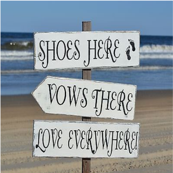 Beach Wedding Outdoor Decor Directional Shoes Here Vows There Love Everywhere Arrow Wood