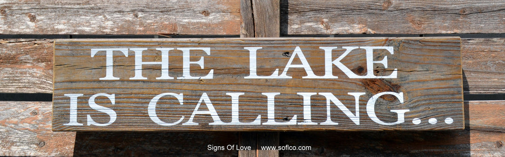 Lake Sign Decor Rustic Lake Home Signs The Lake Is Calling Rustic Old Barn Wood Quotes