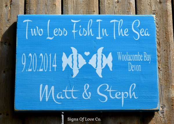 beach wedding sign two less fish in the sea personalized decorations gifts #beach #wedding #decorations #signs #gift #carova #etsy #seller #store #market