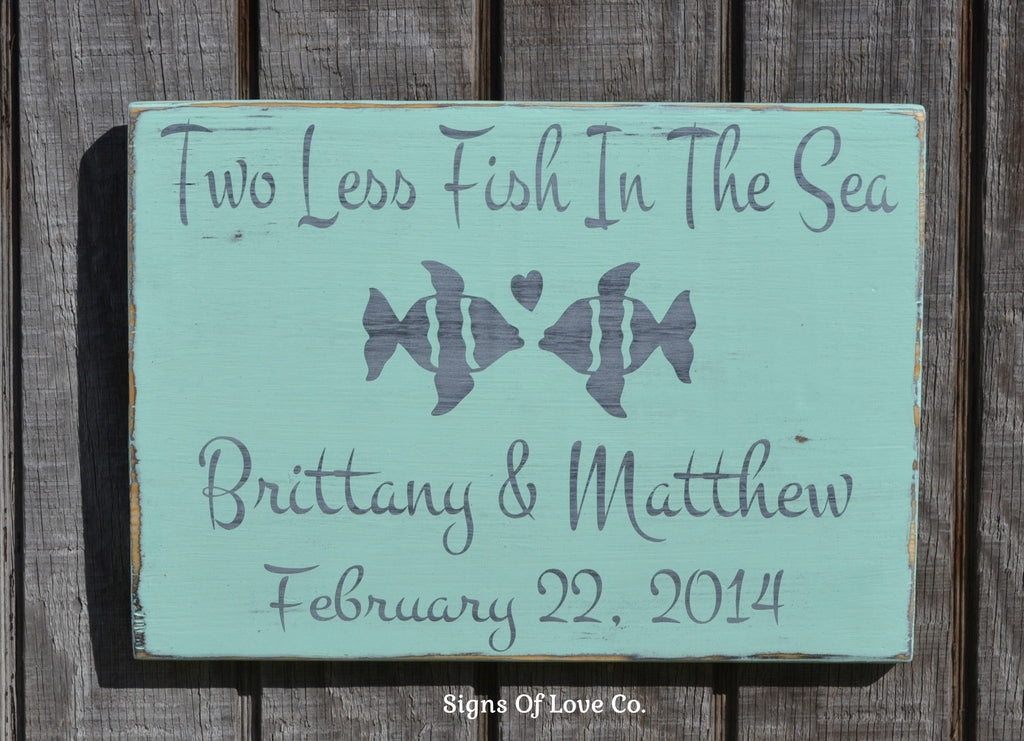 personalized beach wedding gift beach wedding sign lake decor ideas two less fish themed sea summer