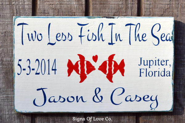 two less fish in the sea sign wedding gifts decorations #twolessfish #inthesea #wood #sign #beachdecor #weddings #carova