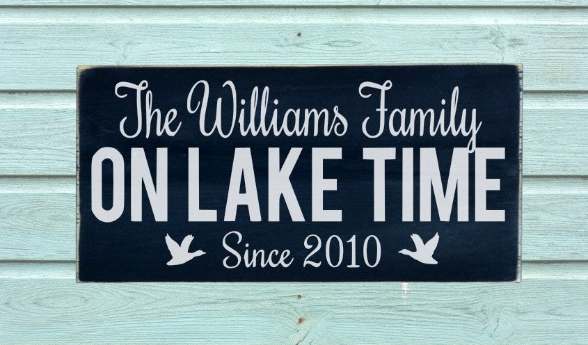 Personalized Lake House Sign Custom Family Name Decor Rustic Lake Home Signs On Lake Time Quote