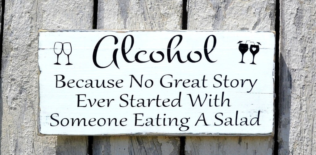 Rustic Wedding Sign Fun Bar Sign Decor No Great Story Started Eating Salad Quote