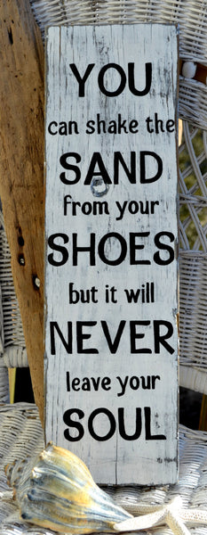 You Can Shake The Sand From Your Shoes - The Sign Shoppe - 2