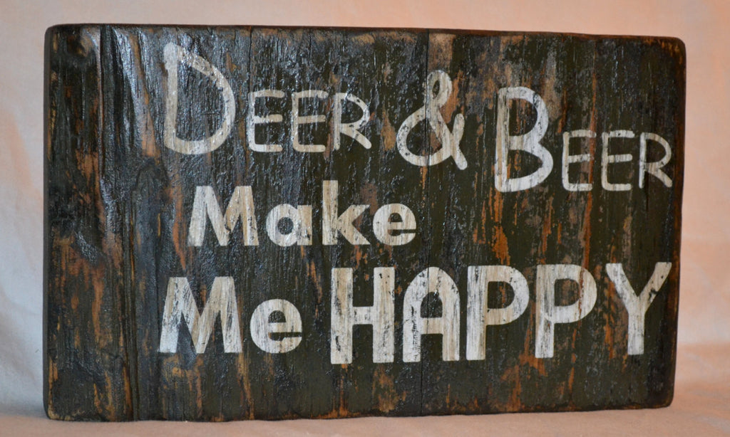 Deer & Beer Make Me Happy - Man Cave Home Decor Wood Sign Painted Cammo Rustic Primitive Distressed Reclaimed Wood - The Sign Shoppe