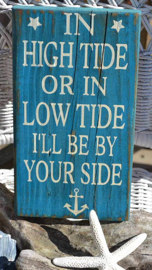 In High Tide or Low Tide, Beach Decor, Nautical, Anchor, Coastal Art, Reclaimed Beach Wood, Handpainted Sign, Distressed