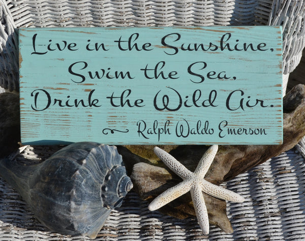 Beach Decor - Emerson Quote - Live In The Sunshine - The Sign Shoppe - 2