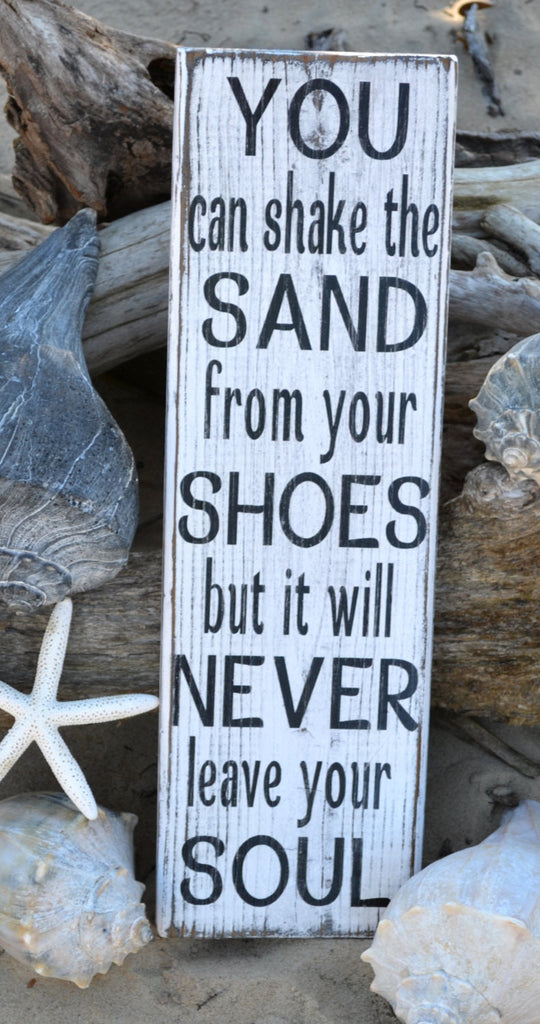 You Can Shake The Sand From Your Shoes - The Sign Shoppe - 1