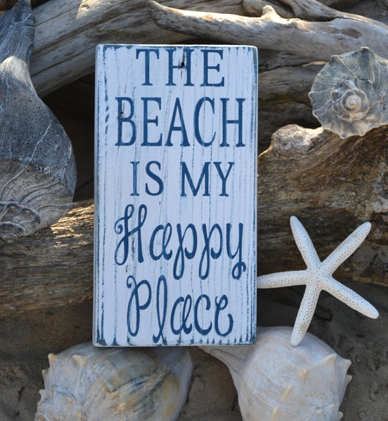The Beach Is My Happy Place - The Sign Shoppe - 2