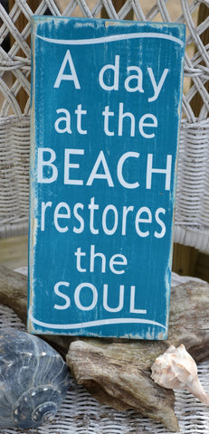 A Day At The Beach Restores The Soul, Beach Decor, Handpainted (No Vinyl) Reclaimed Beach Wood Sign