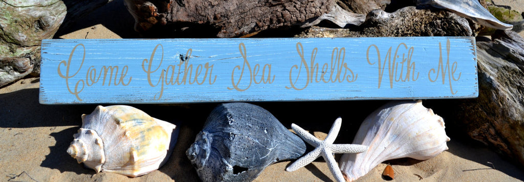 "Come Gather Sea Shells With Me, Beach Decor, Distressed Reclaimed Beach Wood, Blue, 23"" Long - The Sign Shoppe"