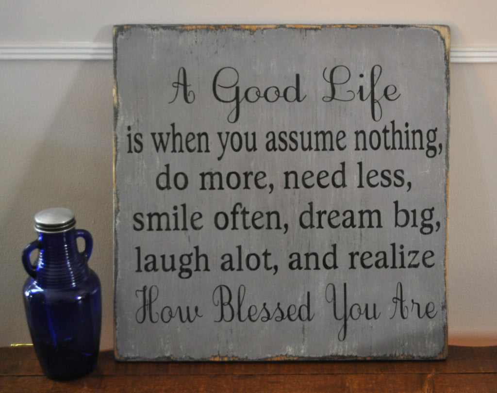 Family Signs, Living Room, Kitchen Decor Wall Art, A Good Life Handpainted Wood Sign, Distressed, Gift, Home Decor, Inspirational, Primitive, Rustic Ideal for Any Room in Home - The Sign Shoppe - 1
