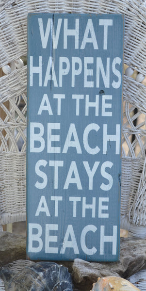 What Happens At The Beach Stays At The Beach Decor Sign Decor Coastal Nautical Rustic Painted Home House Wall Decor Wood Distressed - The Sign Shoppe - 2
