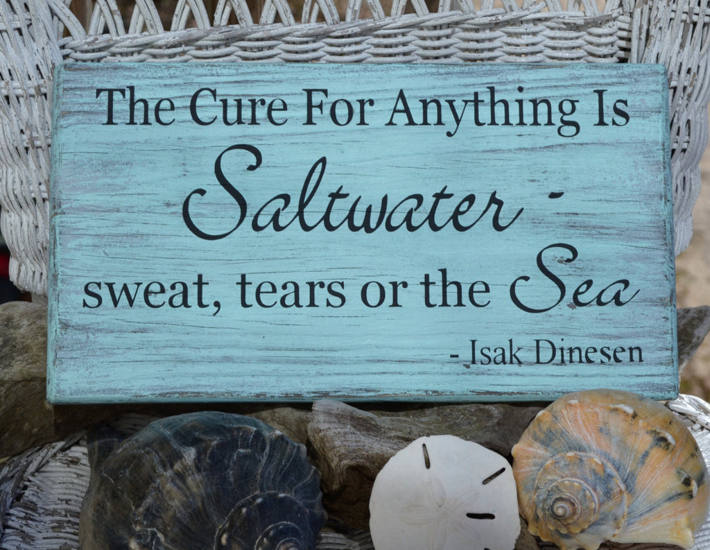 The Cure For Anything Is Saltwater - The Sign Shoppe - 1