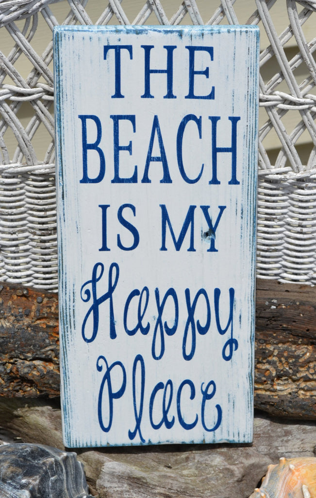 The Beach Is My Happy Place - The Sign Shoppe - 1