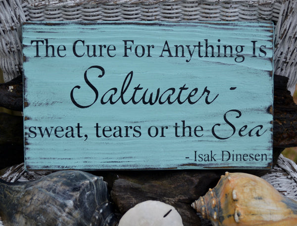 The Cure For Anything Is Saltwater - The Sign Shoppe - 2