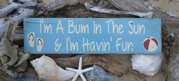 I'm A Bum In The Sun, Wood Sign, Pool, Flip Flops, 24x7, Beach Decor, Indoor or Outdoor, Beach Sign, Coastal, Nautical, Summer, Flip Flop - The Sign Shoppe - 1