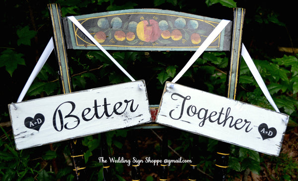 Chair Table Wedding Signs Decor Better Together Personalized Initials Rustic Wedding Signs For The Bride And Groom