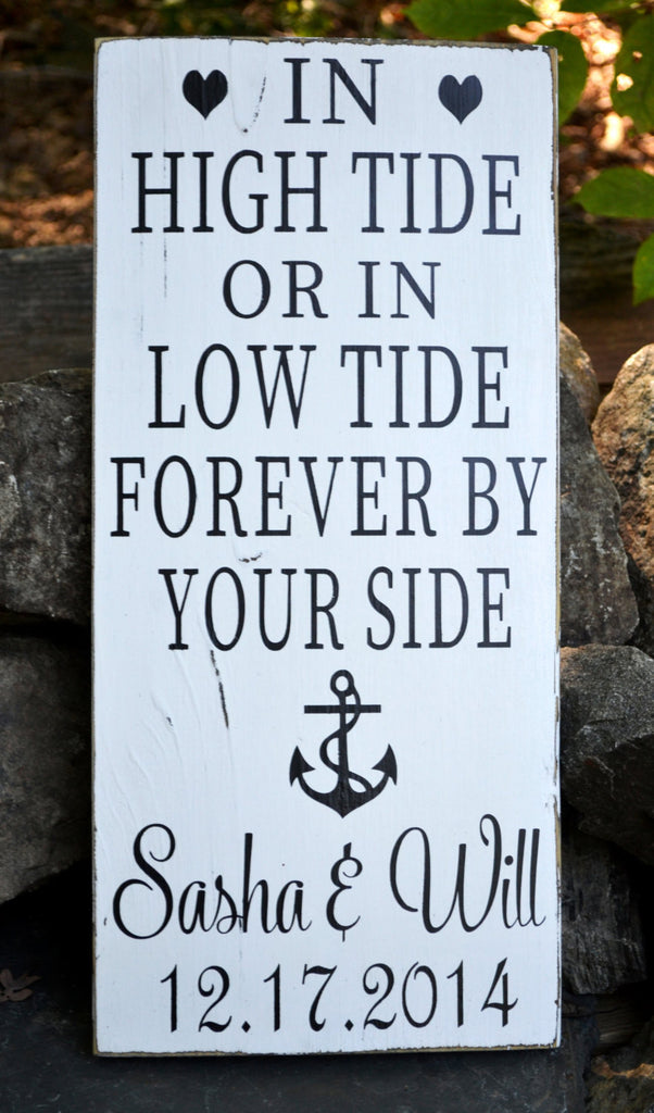 Beach In High Tide Or Low Tide By Your Side Personalized Wedding Gift Anchor Nautical Hand Painted Wood Decor Signs