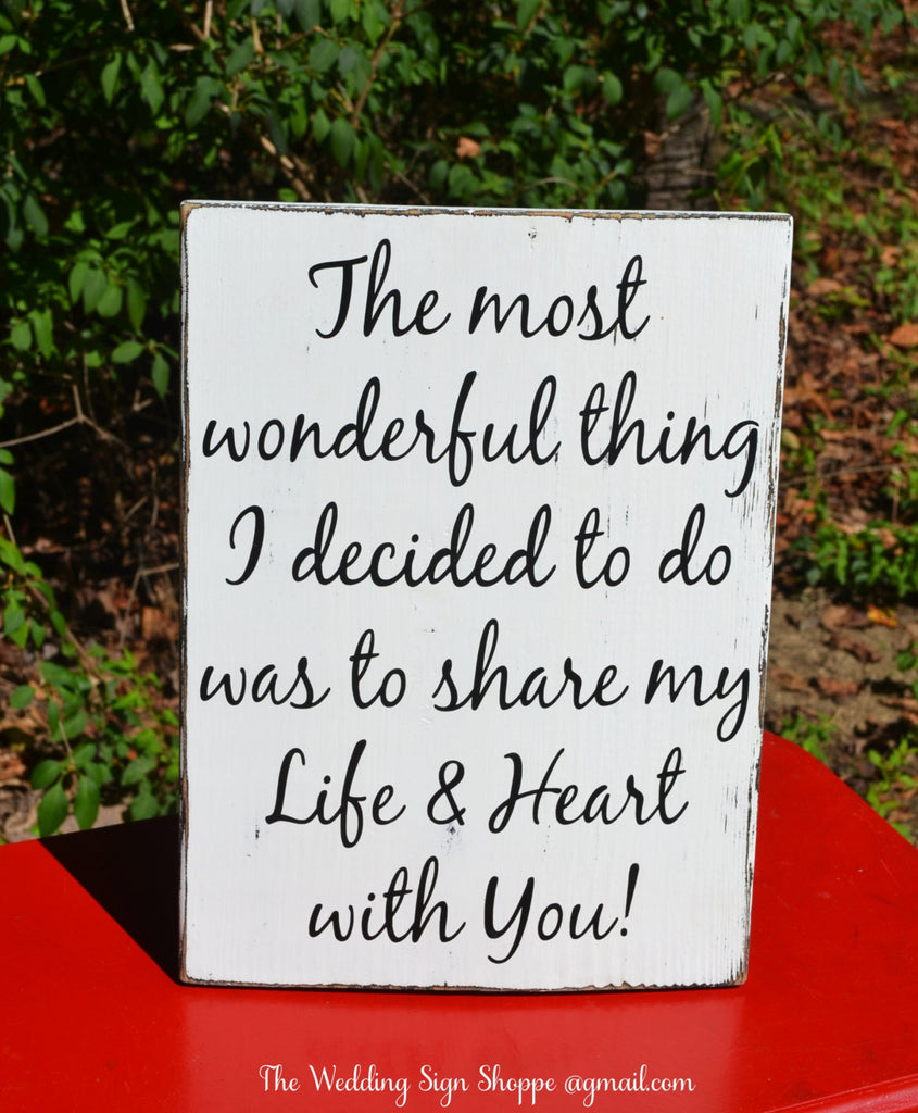 STAND ALONE Anniversary Gift Rustic Wood Sign Love Quote Share my Life Heart With You Engaged Sign Partner Gift Couples Wooden Plaque