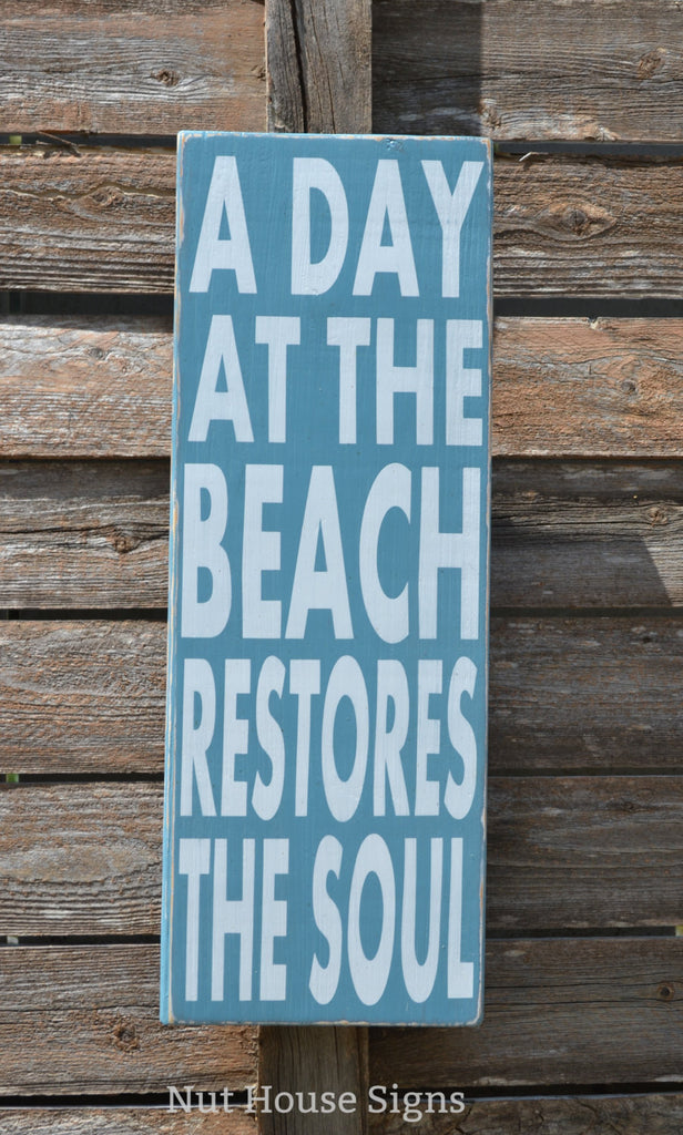 Nautical Rustic Signage Handpainted A Day At The Beach Restores Soul
