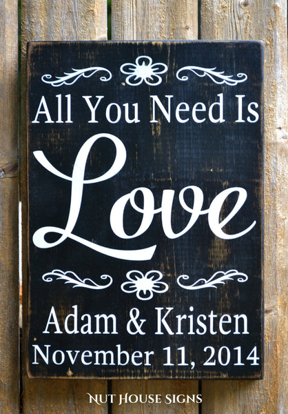 Rustic Wedding Sign Decor Personalized Wedding Gift All You Need Is Love Bride Groom Barn Country Fairytale Shower Love Quotes Wooden Plaque