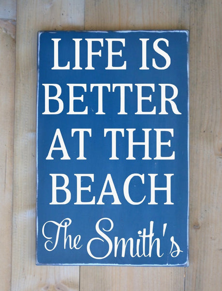 Life Is Better At The Beach Cottage Family Name - The Sign Shoppe - 1