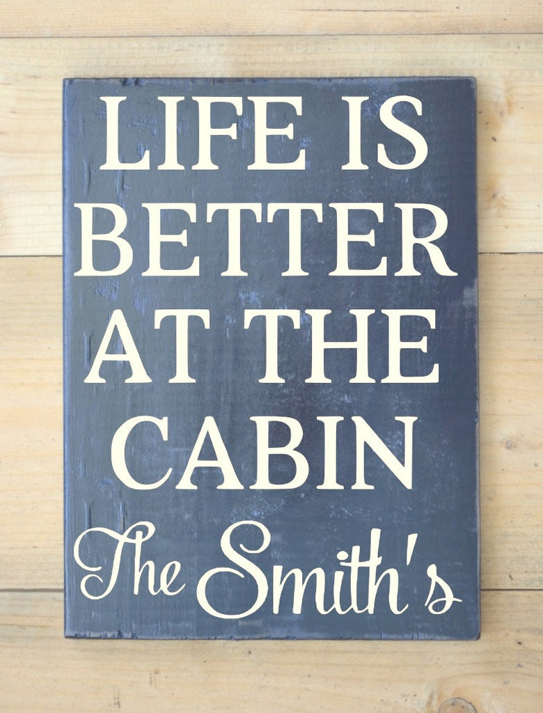 Personalized Cabin Sign Family Name Wooden Signs River Mountain Lake Lodge House Gifts Decor Home Custom Wood Sign Life is Better At Plaque - The Sign Shoppe - 1