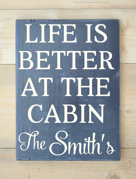 Cabin Sign Personalized Family Name Wooden Signs River Mountain Lake Lodge House Gifts Decor Home Custom Wood Sign Life is Better At Plaque - The Sign Shoppe - 2