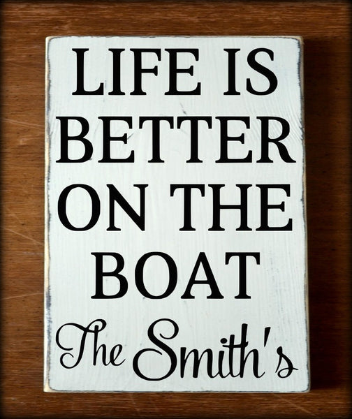 Personalized Life Is Better On Boat Family Name - The Sign Shoppe - 2