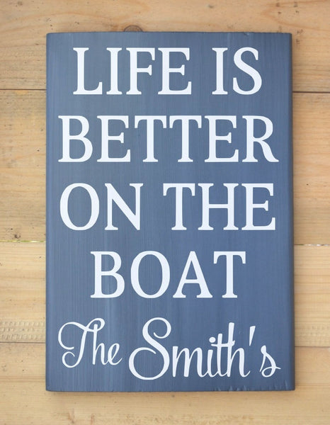 Personalized Life Is Better On Boat Family Name - The Sign Shoppe - 3